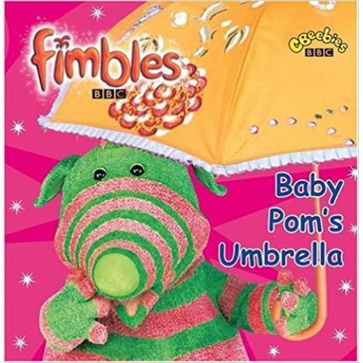 Fimbles : Baby Pom's Umbrella
