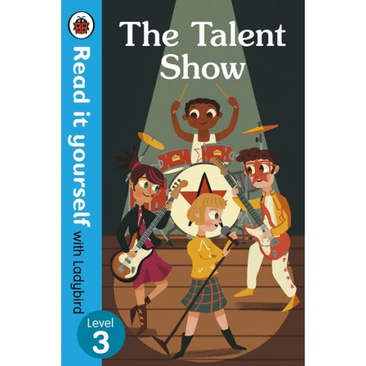 The Talent Show – Read It Yourself Level 3