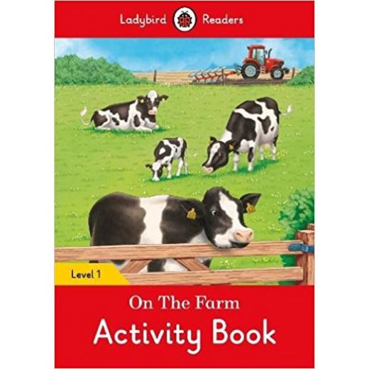 Ladybird Readers Level 1 - On the Farm Activity Book