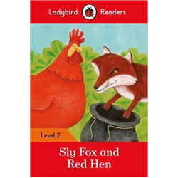 Ladybird Readers Level 2 : Sly Fox and Red Hen SB