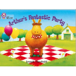 Collins Big Cat Arthur's Fantastic Party