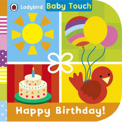 Ladybird Baby Touch: Happy Birthday! Board book