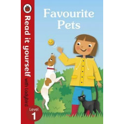 Favourite Pets - Read It Yourself with Ladybird Level 1, Hardcover 32 Pages