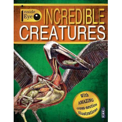 Inside Eye: Incredible Creatures/Channing Children's Books