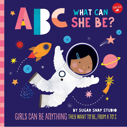 ABC for Me: ABC What Can She Be? Children's Book