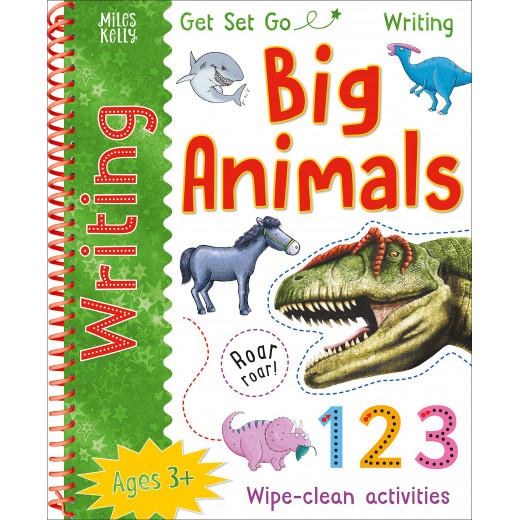 Miles Kelly - Get Set Go Writing: Big Animals