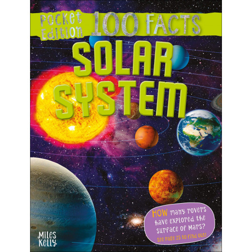 Miles Kelly - 100 Facts Solar System Pocket Edition