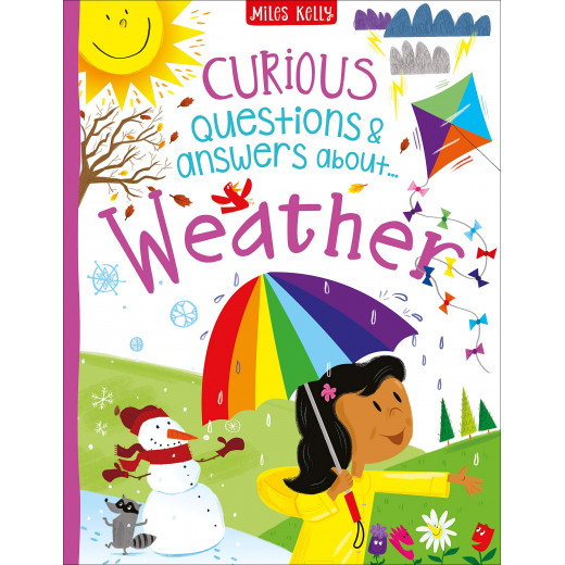 Miles Kelly - Curious Questions & Answers about Weather